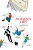 Doubles vies - Olivier Assayas
