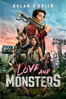 Love and Monsters - Michael Matthews
