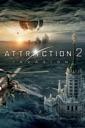 Affiche du film Attraction 2 : invasion