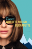 Richard Linklater - Where'd You Go, Bernadette  artwork