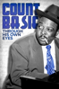 Count Basie - Through His Own Eyes - Jeremy Marre