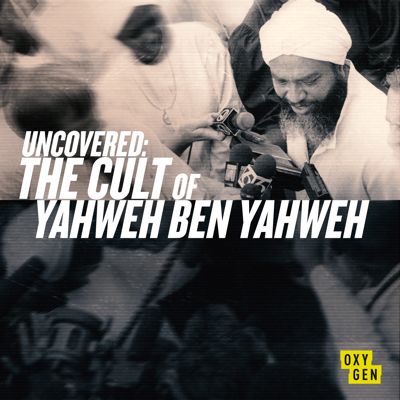 Uncovered: The Cult of Yaweh Ben Yaweh, Season 1 HD Download