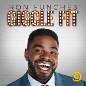 Ron Funches: Giggle Fit (UNCENSORED)