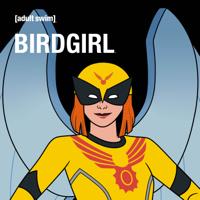 Birdgirl - Birdgirl, Season 1 artwork