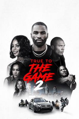 True To the Game 2 Movie Synopsis, Reviews