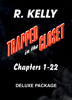 Trapped In the Closet - R. Kelly