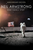 Neil Armstrong: One Small Step (Anniversary Edition)