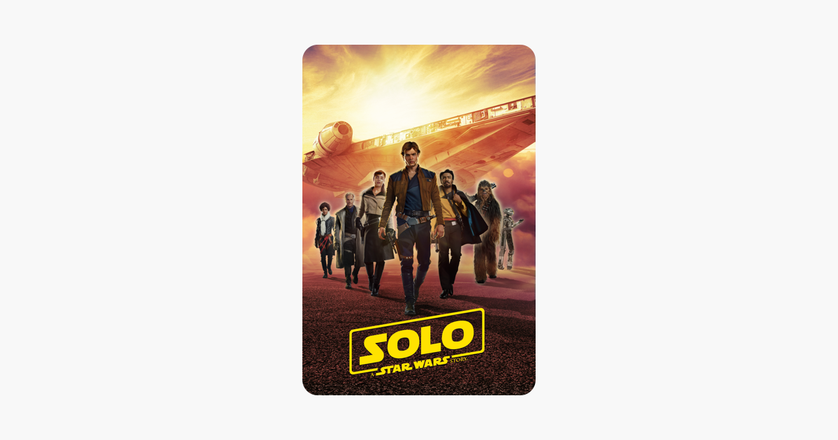 Solo: A Star Wars Story on iTunes