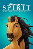 Spirit: Der wilde Mustang