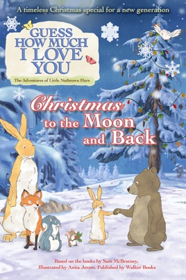 17293dbd1235  Guess How Much I Love You: Christmas to the Moon and Back on ...