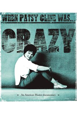 When Patsy Cline Was... Crazy - Barbara J. Hall