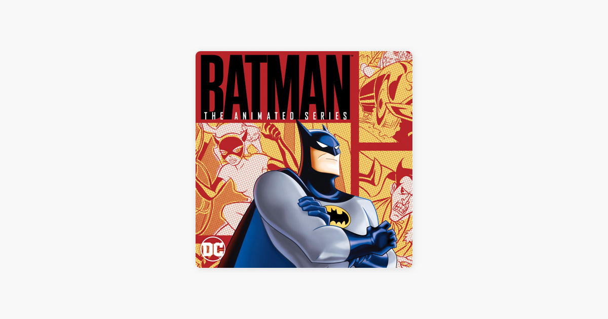Batman: The Animated Series, Vol  1