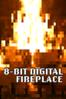 Unknown - 8-Bit Digital Fireplace  artwork