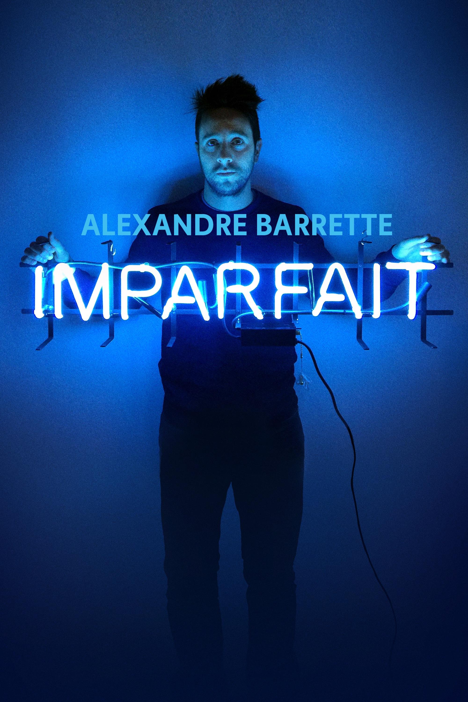 Alexandre Barrette– Imparfait (DVD)