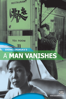 A Man Vanishes - Shohei Imamura