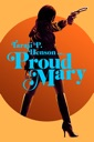 Affiche du film Proud Mary