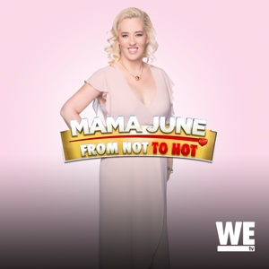 Mama June: From Not to Hot, Vol. 2
