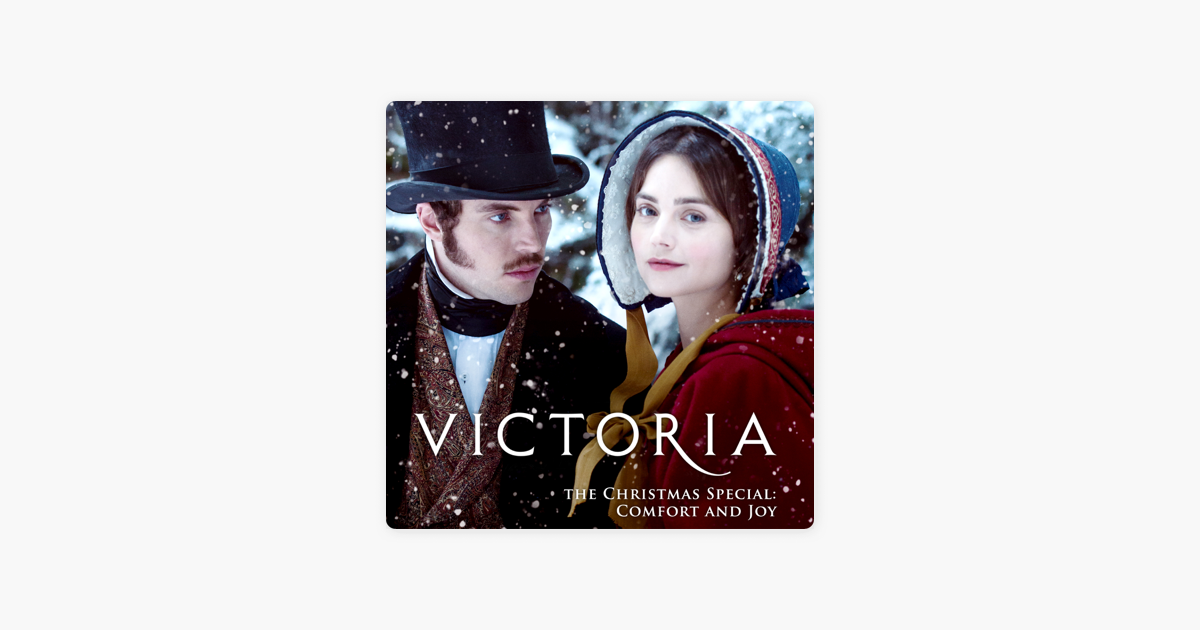 Victoria Christmas Special.Victoria The Christmas Special Comfort And Joy