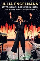 Jetzt, Baby! – Poesie und Musik Live aus dem Admiralspalast Berlin