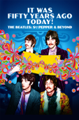 The Beatles: Sgt Pepper & Beyond: It Was Fifty Years Ago Today! - Alan G. Parker