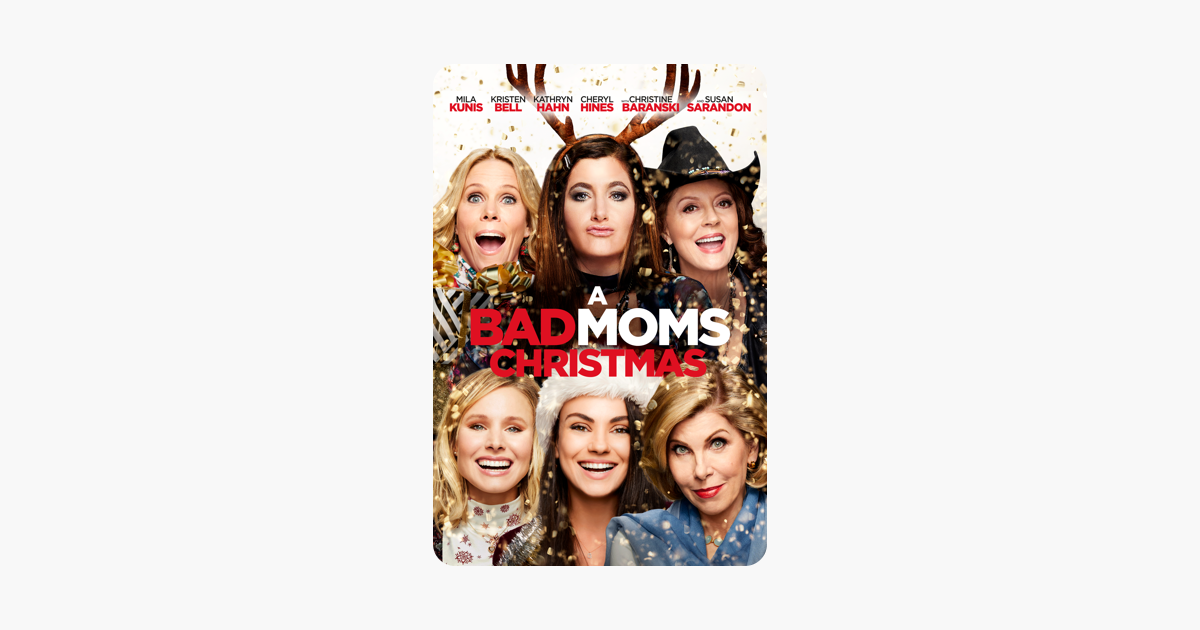 A Bad Moms Christmas on iTunes
