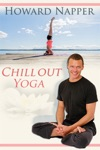Howard Napper: Yoga Chillout wiki, synopsis