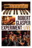 Robert Glasper Experiment: Live - Robert Glasper Experiment
