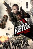 Ultimate Justice: Töten oder getötet werden