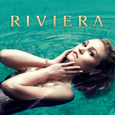 Riviera, Season 1 - Riviera