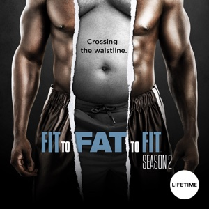 Fit to Fat to Fit, Season 2