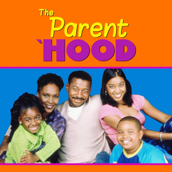 Watch The Parent 'Hood Episodes Online | Season 5 (1999) | TV Guide
