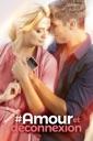 Affiche du film #Amour et déconnexion