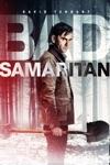 Bad Samaritan wiki, synopsis