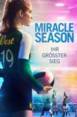 Miracle Season: Ihr grösster Sieg