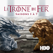Game of Thrones (Le Trône de fer), Saisons 1-7 (VF)