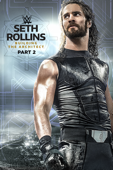 WWE: Seth Rollins: Building the Architect, Part 2