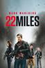 22 Miles - Peter Berg