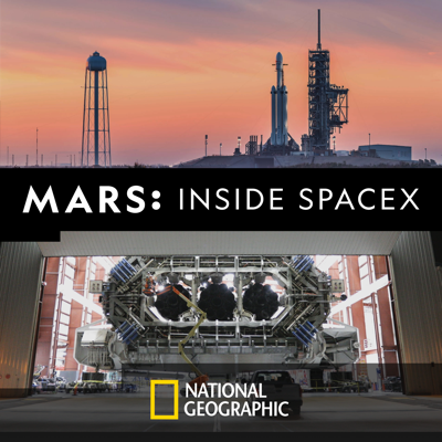 MARS: Inside SpaceX HD Download