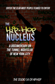 The Hip-Hop Nucleus: A Documentary on the Legendary Tunnel Nightclub of NYC