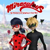 Miraculous Ladybug : les aventures de Ladybug et Chat noir