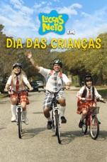 Capa do filme Luccas Neto em: Dia das Crianças
