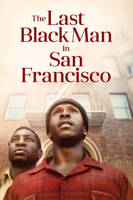 The Last Black Man in San Francisco HD Download