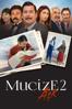 Mucize 2 Aşk - MAHSUN KIRMIZIGÜL