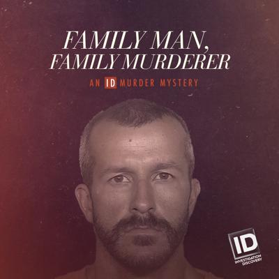 Family Man, Family Murderer: An ID Murder Mystery, Season 1 HD Download