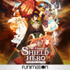 The Rising of the Shield Hero - The Rising of the Shield Hero, Pt. 2  artwork