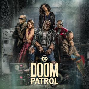 Doom Patrol, Season 1 Synopsis, Reviews