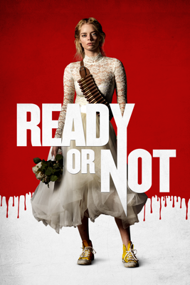 Ready or Not Movie Synopsis, Reviews