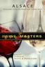 Wine Masters: Alsace - Klaas de Jong & Marc Waltman