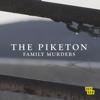The Piketon Family Murders - The Piketon Family Murders, Season 1  artwork
