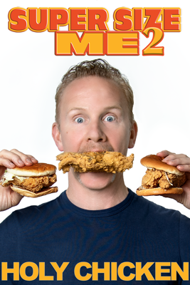 Super Size Me 2: Holy Chicken HD Download